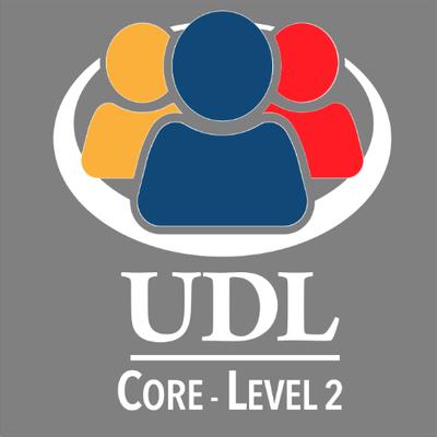 UDL Level 2 CORE