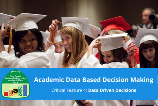 "photo of high school students graduating with course title ""Academic Data Based Decision Making"" over the photo"