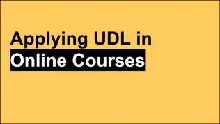 Applying UDL in Online Courses