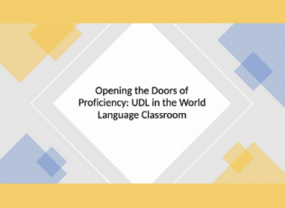 Graphic with session title: Opening the Doors of Proficiency: UDL in the World Language