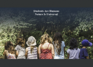 Students are Humans. Nature is Universal.